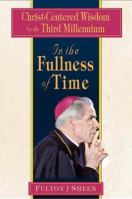 In the Fullness of Time [ePub Ebook]