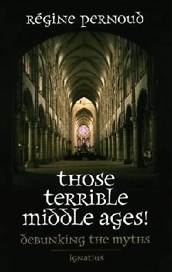 Picture of Those Terrible Middle Ages