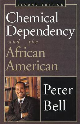 Picture of Chemical Dependency and the African American  Second Edition
