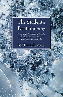 Picture of The Student's Deuteronomy