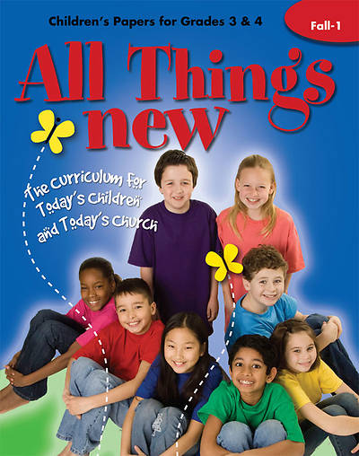 All Things New Fall 1 Childrens Papers (Grades 3-4)