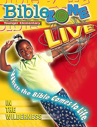 BibleZone Live! Younger Elementary Teacher Book In the Wilderness