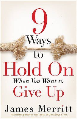 Picture of 8 Ways to Hold on When You Want to Give Up