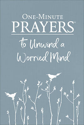 Picture of One-Minute Prayers(r) to Unwind a Worried Mind