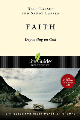 LifeGuide Bible Study - Faith