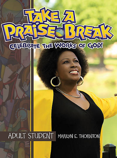 Vacation Bible School (VBS) 2014 Praise Break Adult Student Handbook