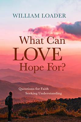 Picture of What Can Love Hope For?