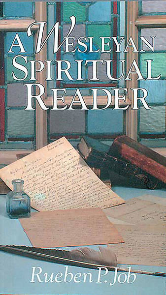 A Wesleyan Spiritual Reader - eBook [Adobe]