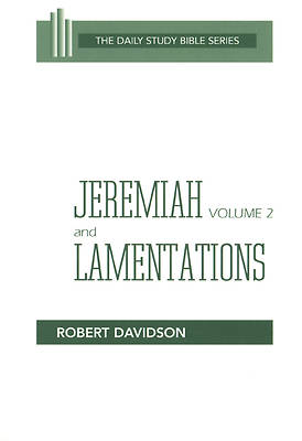 Daily Study Bible - Jeremiah Volume 2, Lamentations