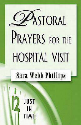 Just In Time Series - Pastoral Prayers for the Hospital Visit - eBook [Adobe]