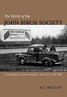The World of the John Birch Society