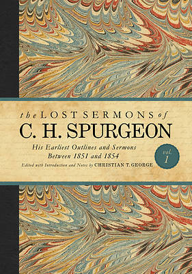 Picture of The Lost Sermons of Charles Spurgeon Volume I