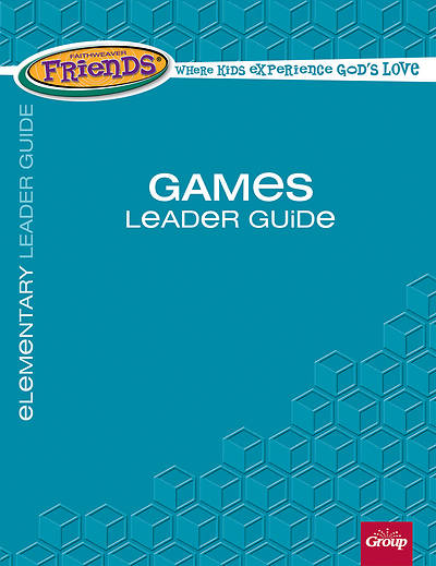 Picture of FaithWeaver Friends Elementary Games Leader Guide Spring 2017