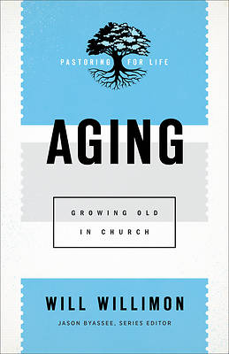 Picture of Aging: Growing Old in Church
