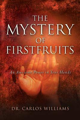 Picture of The Mystery of Firstfruits