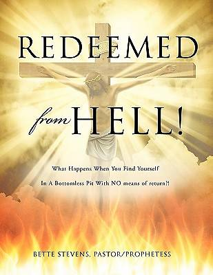 Redeemed from Hell!