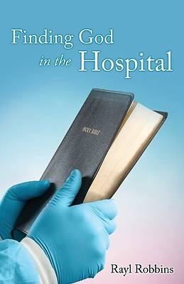 Picture of Finding God in the Hospital