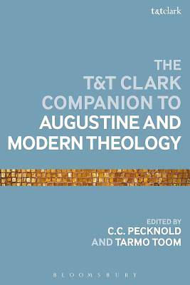 Picture of The T&t Clark Companion to Augustine and Modern Theology