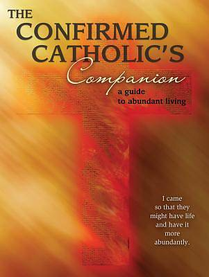 The Confirmed Catholics Companion