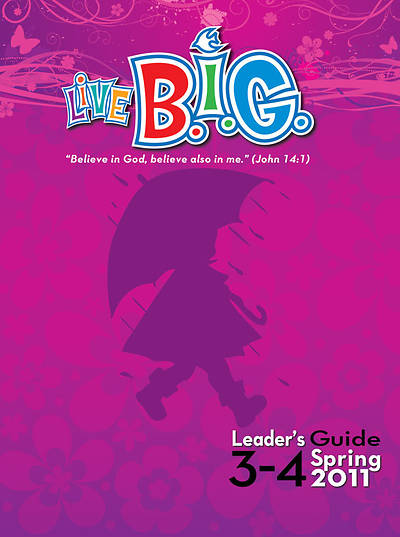 Picture of Live B.I.G. Ages 3-4 Leader's Guide Download - Spring 2011