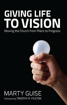 Picture of Giving Life to Vision