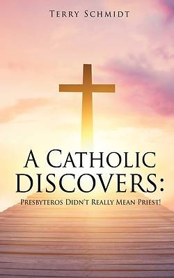Picture of A Catholic discovers