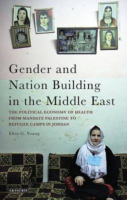Picture of Gender and Nation Building in the Middle East