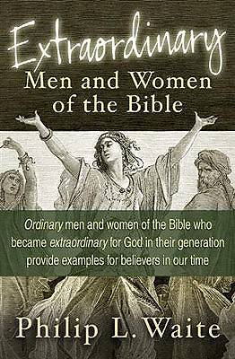 Picture of Extraordinary Men and Women of the Bible