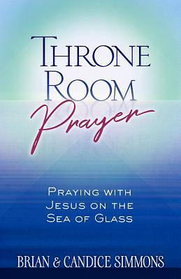 Picture of Throne Room Prayer