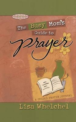 Picture of Busy Mom's Guide to Prayer