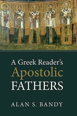 Picture of A Greek Reader's Apostolic Fathers