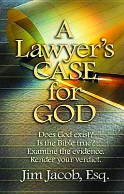 A Lawyers Case for God