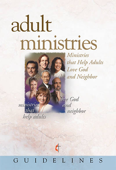 Guidelines for Leading Your Congregation 2009-2012 - Adult Ministries