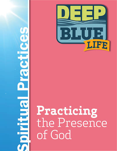 Picture of Deep Blue Life: Practicing the Presence of God Word Download