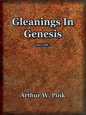 Gleanings (Volume I and II) [Adobe Ebook]