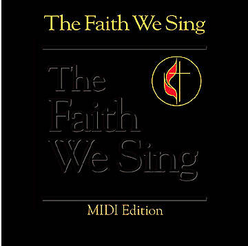 The Faith We Sing Midi Edition