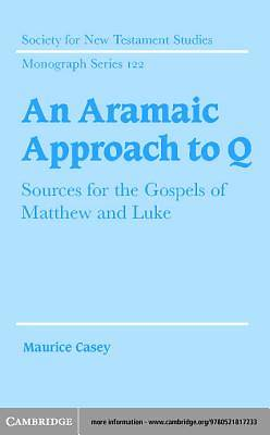 An Aramaic Approach to Q [Adobe Ebook]