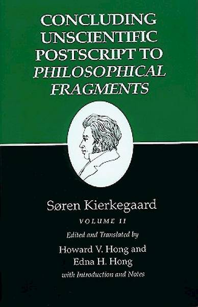 Concluding Unscientific PostScript to Philosophical Fragments