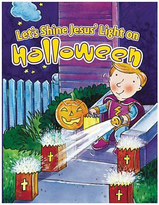 Lets Shine Jesus Light on Halloween