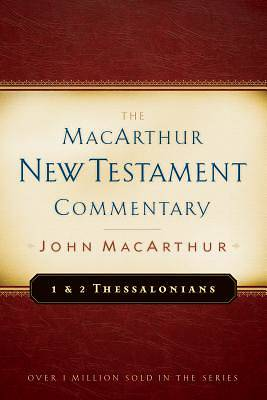 First & Second Thessalonians - New Testament Commentary