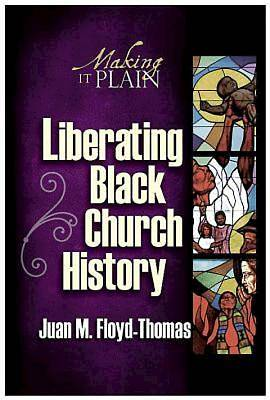 Liberating Black Church History - eBook [ePub]