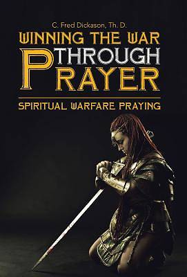 Winning the War Through Prayer