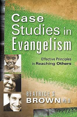 Case Studies in Evangelism