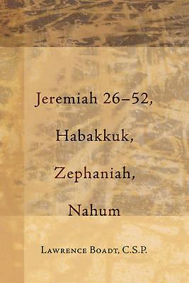 Picture of Jeremiah 26-52, Habakkuk, Zephaniah, Nahum