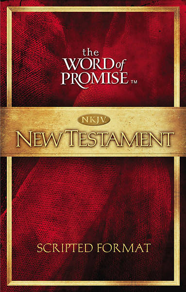 Bible NKJV New Testament Word of Promise Scripted