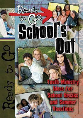 Ready-to-Go Schools Out - eBook [ePub]
