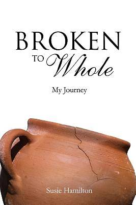 Broken to Whole
