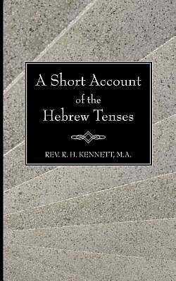 Picture of A Short Account of the Hebrew Tenses
