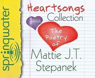 Heartsongs Collection: The Poetry of Mattie J. T. Stepanek Audio CD