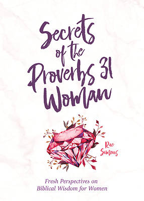 Picture of Secrets of the Proverbs 31 Woman